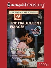 The Fraudulent Fiancee ebook by Muriel Jensen