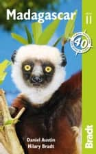 Madagascar ebook by Daniel Austin, Hilary Bradt
