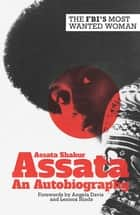 Assata - An Autobiography ebook by Assata Shakur, Angela Davis