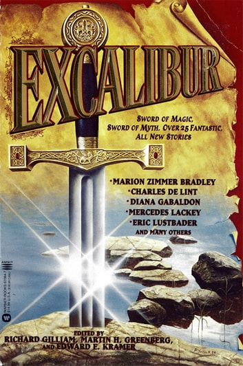 Excalibur ebook by Richard Gilliam,Martin H. Greenberg,Edward E Kramer