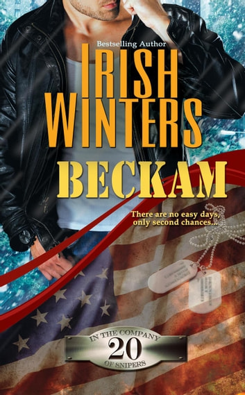 Beckam - In the Company of Snipers, #20 ebook by Irish Winters