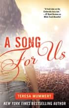 A Song for Us ebook by Teresa Mummert