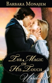 The Magic of His Touch ebook by Barbara Monajem
