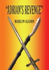 """Adrian's Revenge"" ebook by Marilyn Alcorn"