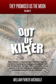 Out of Kilter (Societal Programs Gone Awry) ebook by William Parker Archibald