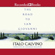 The Road to San Giovanni audiobook by Italo Calvino