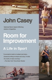 Room for Improvement - A Life in Sport ebook by John Casey