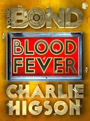 Blood Fever ebook by Charlie Higson