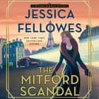 The Mitford Scandal - A Mitford Murders Mystery sesli kitap by Jessica Fellowes