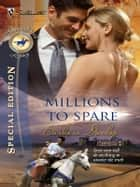 Millions to Spare ebook by Barbara Dunlop