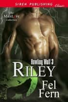 Riley ebook by Fel Fern