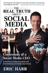The REAL TRUTH About Social Media ebook by FastPencil Premiere