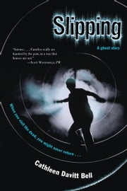 Slipping ebook by Cathleen Davitt Bell