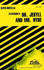 CliffsNotes on Stevenson's Dr. Jekyll and Mr. Hyde ebook by James L Roberts