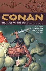 Conan Volume 4: The Hall of the Dead and Other Stories ebook by Kurt Busiek