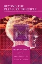 Beyond the Pleasure Principle (Barnes & Noble Library of Essential Reading) 電子書 by Sigmund Freud, Aaron H. Esman