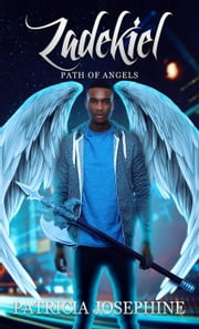 Zadekiel - Path of Angels, #2 ebook by Patricia Josephine