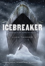 Icebreaker ebook by Lian Tanner