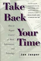 Take Back Your Time ebook by Jan Jasper