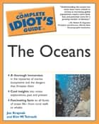 The Complete Idiot's Guide to The Oceans ebook by Joe Kraynak,Kim W. Tetrault