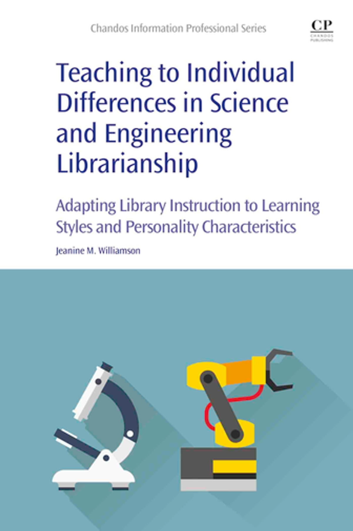 Teaching To Individual Differences In Science And Engineering