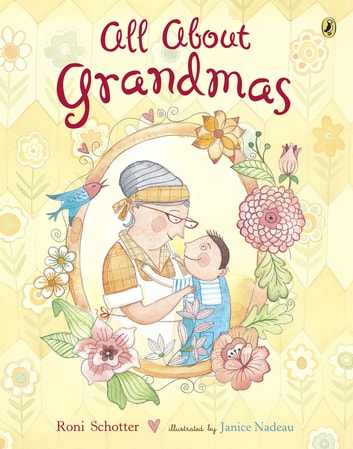 All About Grandmas ebook by Roni Schotter