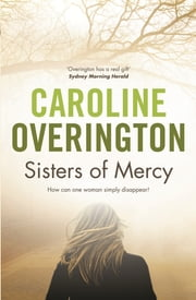 Sisters of Mercy ebook by Caroline Overington