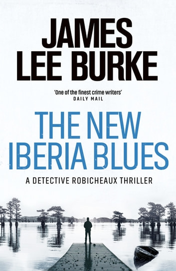 The New Iberia Blues 電子書 by James Lee Burke