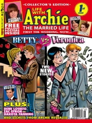 Life With Archie #1 ebook by SCRIPT: Michael Uslan ART: Norm Breyfogle, Andrew Pepoy, Janice Chiang, Joe Rubinstein, Jack Morelli