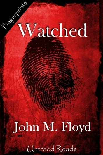 Watched ebook by John M. Floyd