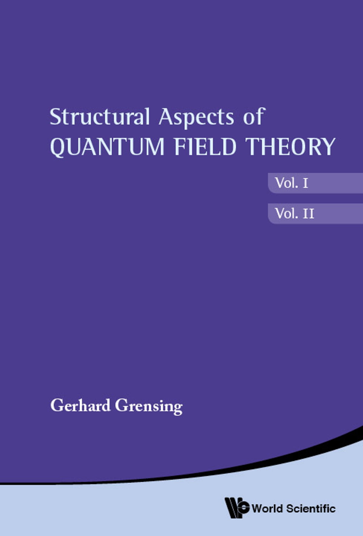 Structural Aspects of Quantum Field Theory and Noncommutative Geometry  eBook by Gerhard Grensing - 9789814472715 | Rakuten Kobo