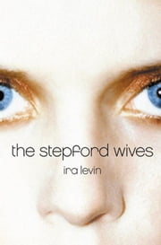 The Stepford Wives ebook by Ira Levin