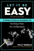 Let It Be Easy ebook by Tolly Burkan