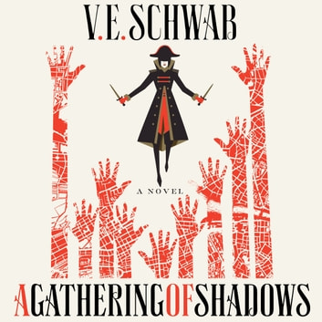 A Gathering of Shadows - A Novel audiobook by V. E. Schwab