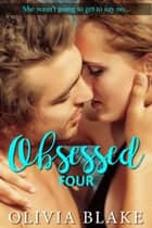 Obsessed 4 ebook by Olivia Blake