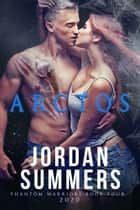 Phantom Warriors 4: Arctos (Phantom Warriors Alien Shifter series) ebook by Jordan Summers
