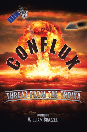 Conflux - Threat from the Troika ebook by William Brazzel
