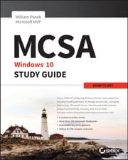 MCSA Microsoft Windows 10 Study Guide - Exam 70-697 ebook by William Panek