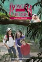 Monkey Trouble ebook by Gertrude Warner, Robert Papp