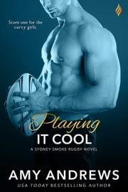 Playing It Cool ebook by Amy Andrews