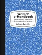 Writers' e-Handbook ebook by Jotham Burrello