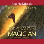 The Quantum Magician audiobook by Derek Kunsken