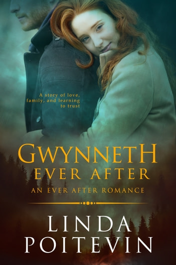 Gwynneth Ever After ebook by Linda Poitevin