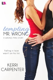 Tempting Mr. Wrong ebook by Kerri Carpenter