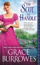 Too Scot to Handle ebook de Grace Burrowes