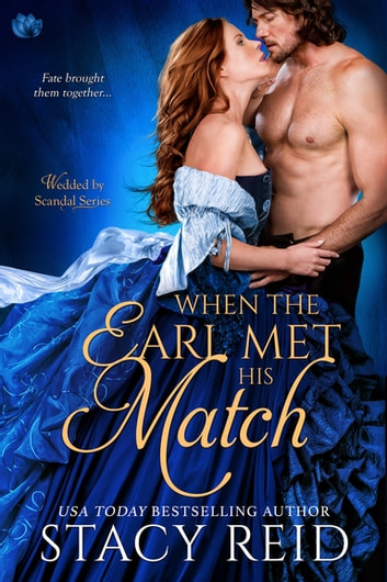 When the Earl Met His Match ebook by Stacy Reid