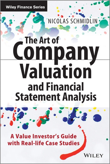 The Art Of Company Valuation And Financial Statement Analysis Ebook