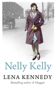 Nelly Kelly ebook by Lena Kennedy