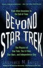 Beyond Star Trek ebook by Lawrence M. Krauss