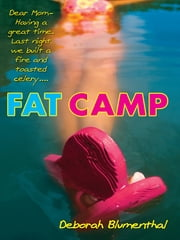 Fat Camp ebook by Deborah Blumenthal